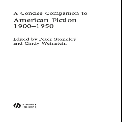 A Concise Companion to American Fiction 1900 - 1950 by Peter Stoneley Cindy Weinstein