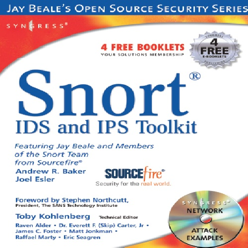 snort intrusion detection and prevention  toolkit jay beales open source security
