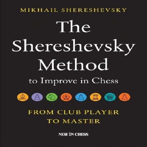 روش شرشفسکی  The Shereshevsky Method to Improve in Chess