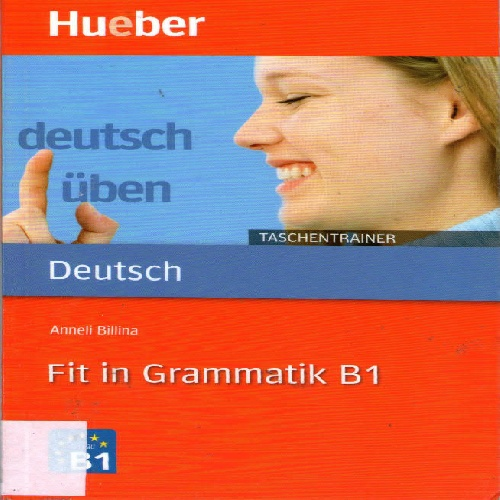 کتاب آموزش زبان آلمانی Deutsch üben - Taschentrainer  Fit in Grammatik B1