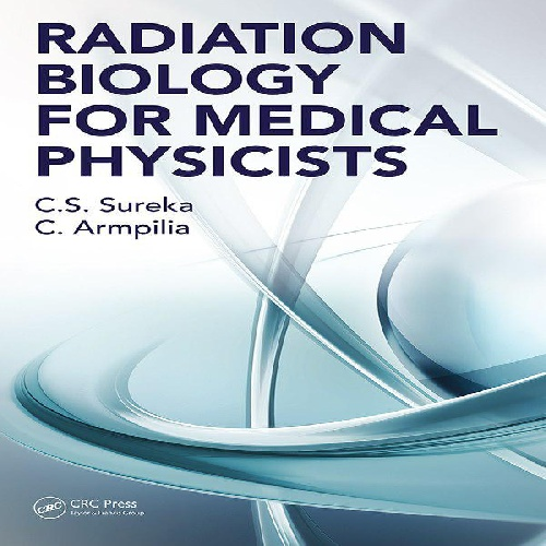 کتاب Radiation Biology for Medical Physicists زبان اصلی