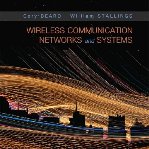 Wireless Communication Networks and Systems -William Stallings and Cory Beard -Pearson