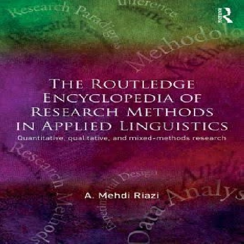 The Routledge Encyclopedia of Research Methods in Applied Linguistics